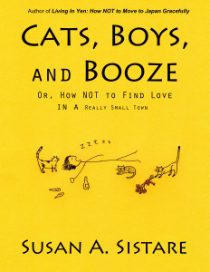 Cats, Boys and Booze